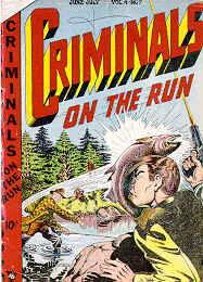 Weird Comics Covers - Criminals on the Run